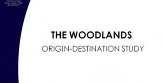 The Woodlands Origin-Destination Study